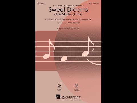 Sweet Dreams (Are Made of This) (SSA) - Arranged by Mark Brymer