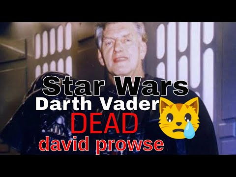 David Prowse, towering actor who played Darth Vader in 'Star Wars ...