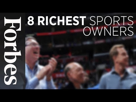 Meet The Richest: Billionaire Sports Owners | Forbes