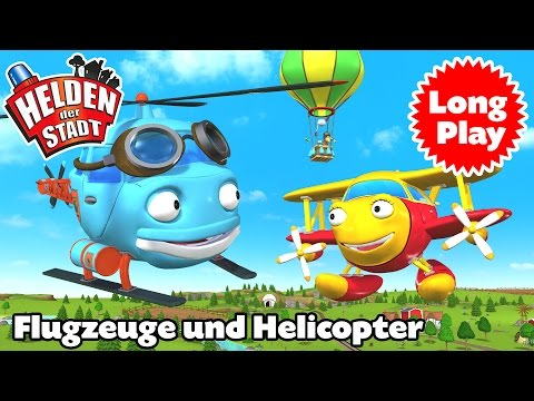"Helden der Stadt – ""Flugzeuge und Helicopter"" Long Play Non-Stop"