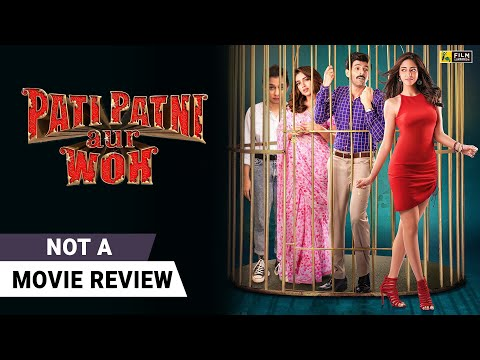 Pati Patni Aur Woh | Not A Movie Review By Sucharita Tyagi | Kartik Aaryan | Film Companion