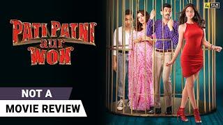 Pati Patni Aur Woh | Not A Movie Review by Sucharita Tyagi | Kartik Aaryan | Film Companion