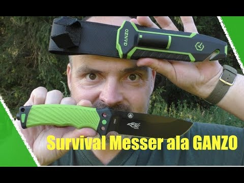 Survival Messer ala GANZO :-)