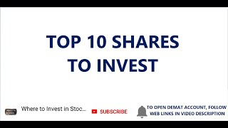 TOP 10 SHARES TO INVEST   TOP 10 STOCKS TO BUY   PORTFOLIO STOCKS   LONG TERM INVESTMENT IN STOCKS