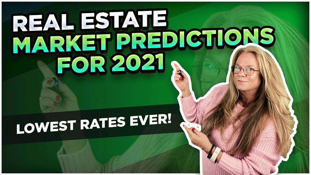 Real Estate Market Predictions for 2021 - Prediction #1