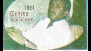 Tewodros Tadesse - Alkedahim አልከዳህም (Amharic)