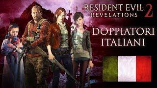 Resident Evil Revelations 2 - PERSONAGGI E DOPPIATORI ITALIANI