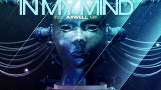 Avicii vs Axwell - Levels In My Mind (Enomis MashUp)