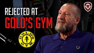 Dorian Yates Was Turned Down at Gold's Gym