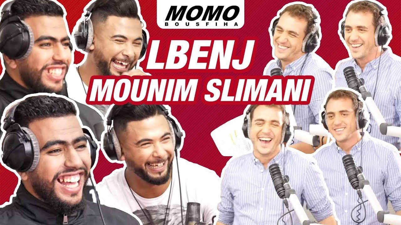 Lbenj et Mounim Slimani avec Momo - شكون هو منعم سليماني | شنو قال البنج على حليوة