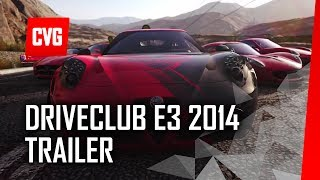 Driveclub Gameplay Trailer - E3 2014