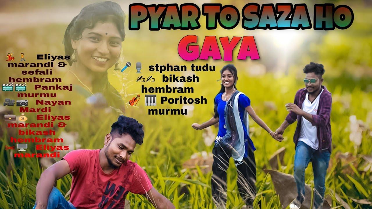 PYAR TO SAZA HO GAYA NEW SANTALI SONG 2020//STEPHAN TUDU//ELIYAS MANDI & SEFALI HEMBRAM