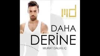 Dj Tahmaz-Murat Dalkılıç Derine(Remix)