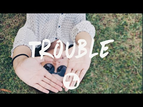The Knocks - TROUBLE (Lyrics / Lyric Video) LIONE Remix