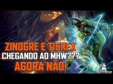 Monster Hunter World - RUMORES - ZINOGRE E TIGREX ESTÃO VINDO??? - AGORA NÃO!