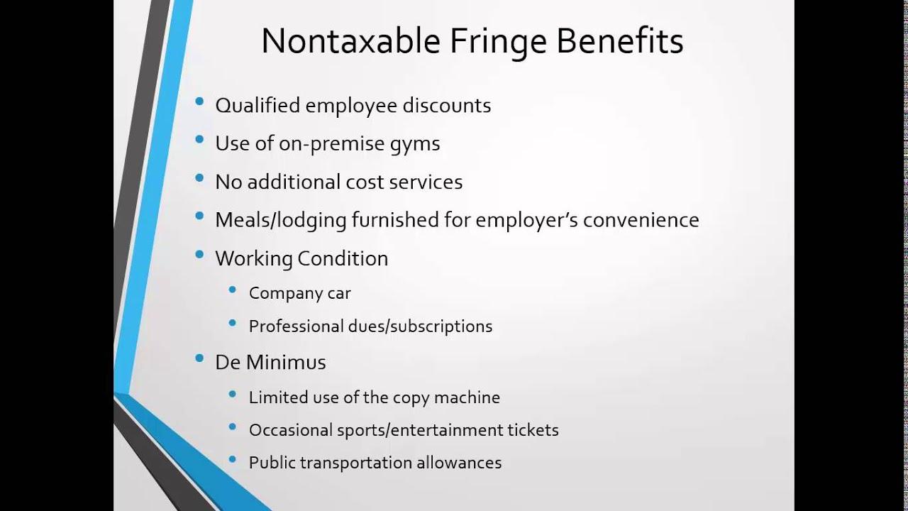 nontaxable fringe benefits youtube