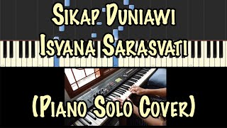 Gambar cover SIKAP DUNIAWI - Isyana Sarasvati (Piano Solo Cover)