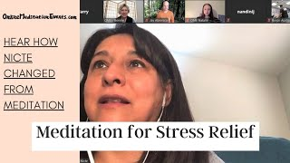 [CLIP] Hear How Nicte Changed From Meditation | Meditation For Stress Relief