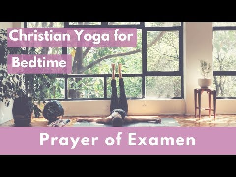 Christian Yoga for Bedtime: Guided Prayer of Examen