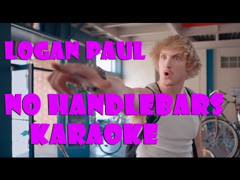 Logan Paul - No Handlebars (OFFICIAL KARAOKE VIDEO)