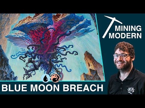 MTG Modern: Blue Moon Breach | Mining Modern With Corbin Hosler