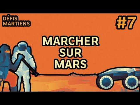#7 Marcher sur Mars | Défis Martiens