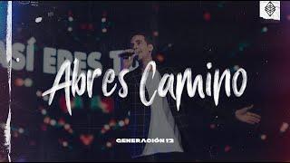 Generación 12 - Abres Camino Ft. Lau Guerra ( Aquí Estás - (Way Maker - Español ) | Música Cristiana