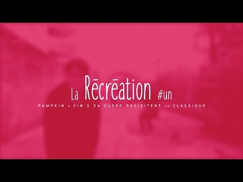 La Récréation #1 - Pumpkin & Vin'S da Cuero vs Black Star - Respiration