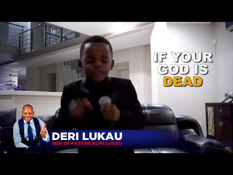 7 year old Deri Lukau ANSWERS  'Who is your God?'
