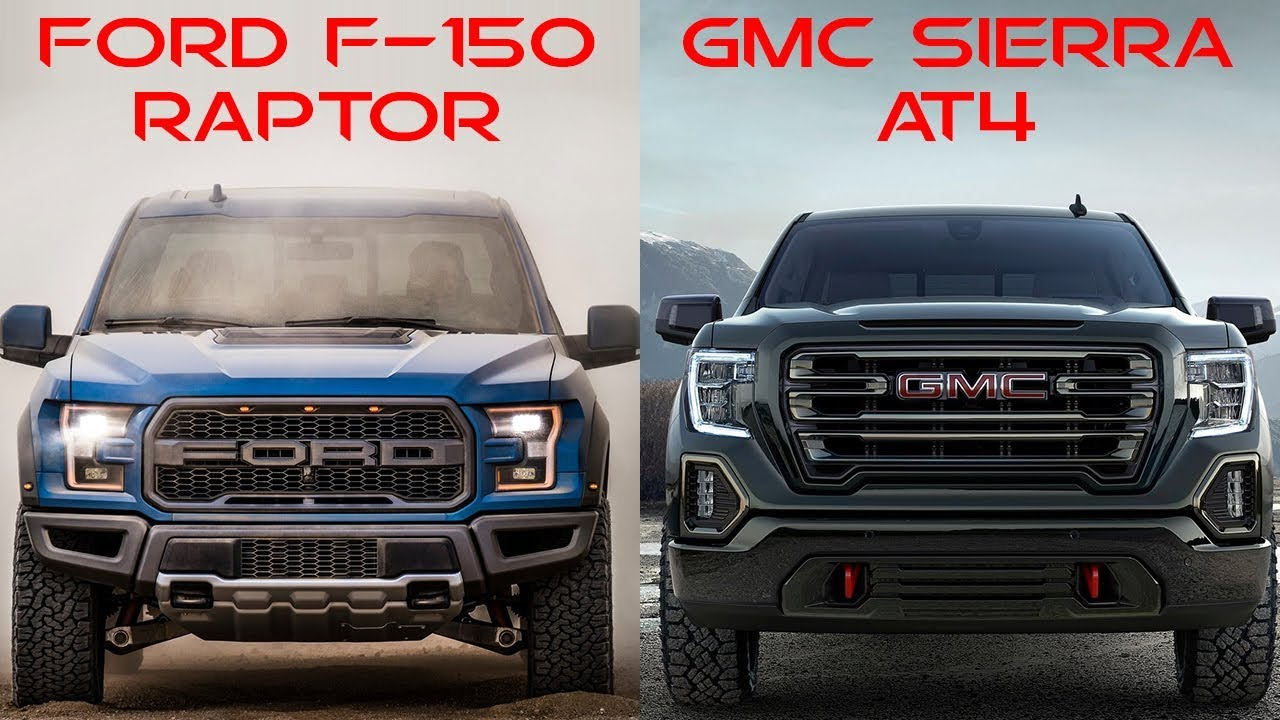 2019 Ford F-150 Raptor vs 2019 GMC Sierra AT4 - YouTube