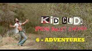 Kid Cudi - ADVENTURES -6- (subtitulado español)