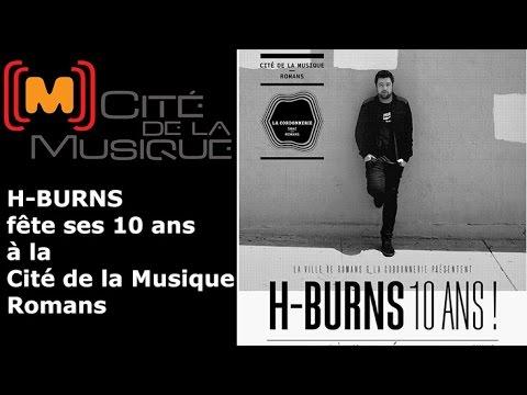 H-BURNS fête ses 10 ans à la Cité de la Musique de Romans