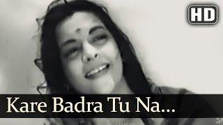 Kare Badra Tu Na Ja | Shikast Songs | Dilip Kumar | Nalini Jaywant | Durga Khote | Filmigaane