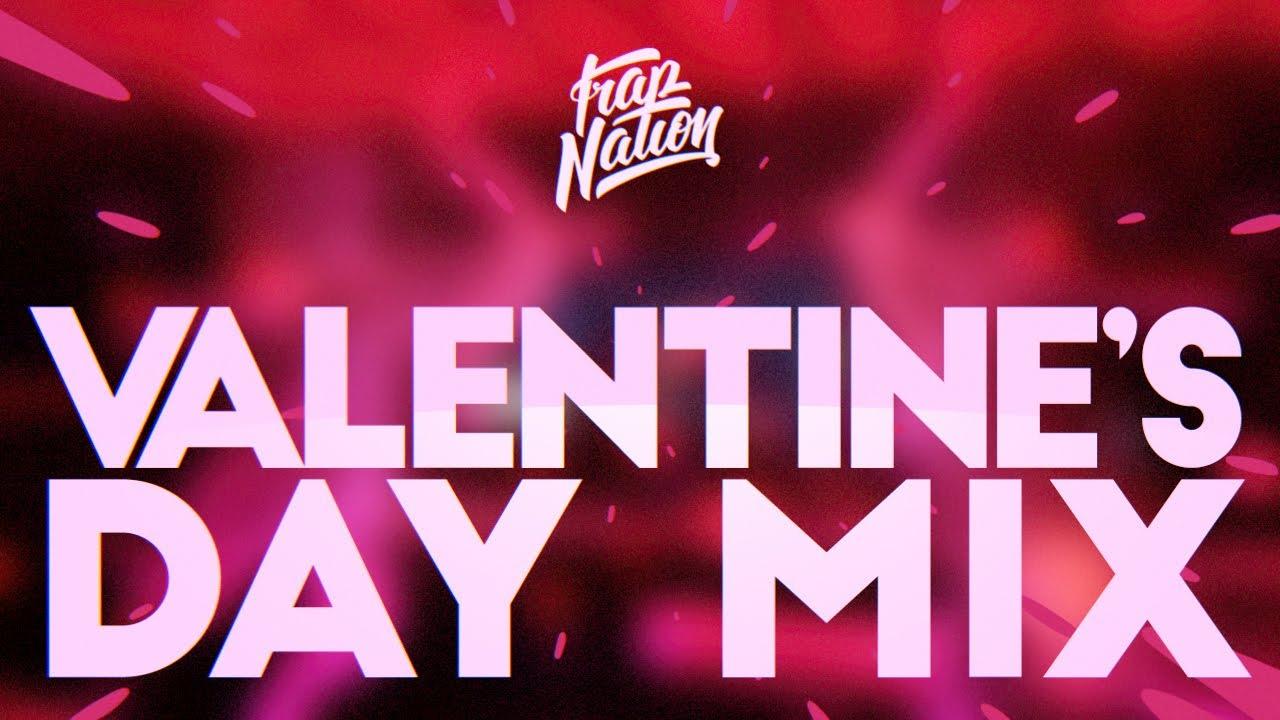 Trap Nation Valentine S Day Music Mix 2020 Future Bass Chill Trap Youtube