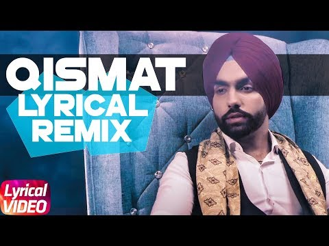 Qismat | Remix Lyrical | Ammy Virk | DJ Craze Remix | Sargun Mehta | Jaani | B Praak