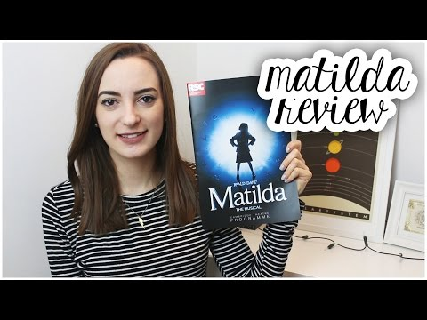 Matilda the musical (London) | Review | May 2016