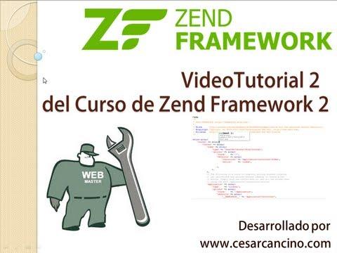 VideoTutorial 2 del Curso de Zend Framework 2 ( ZF2 )