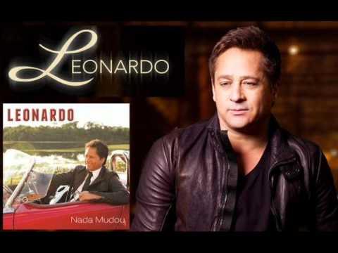 Leonardo - Nada Mudou [OFICIAL] - [NOVO CD] - 2011