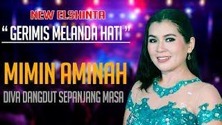 Top Hits -  Gerimis Melanda Hati Mimin Aminah New Elshinta