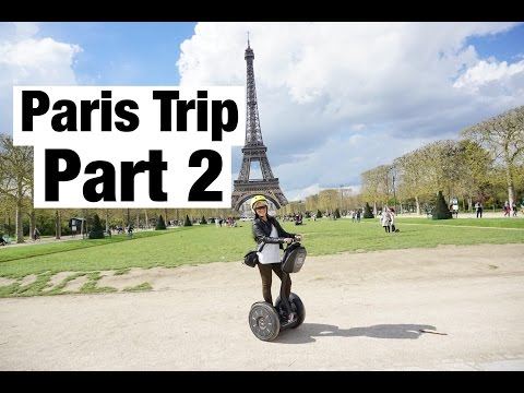 PARIS & EIFFEL part 2 | The trip got better!