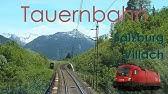 Amazing Views - Cabride On Tauern Railway, AustriaFührerstandsmitfahrt Tauernbahn ÖBB Taurus