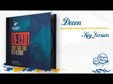 Decon - Key Version (clip)