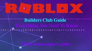 ROBLOX Builders Club Guide | Everything You Need to Know