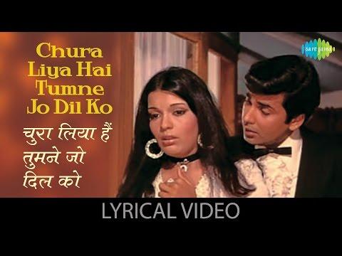 Chura Liya Hai with lyrics | चुरा लिया है गाने के बोल | Yaadon ki Baraat | Zeenat Aman, Vijay Arora