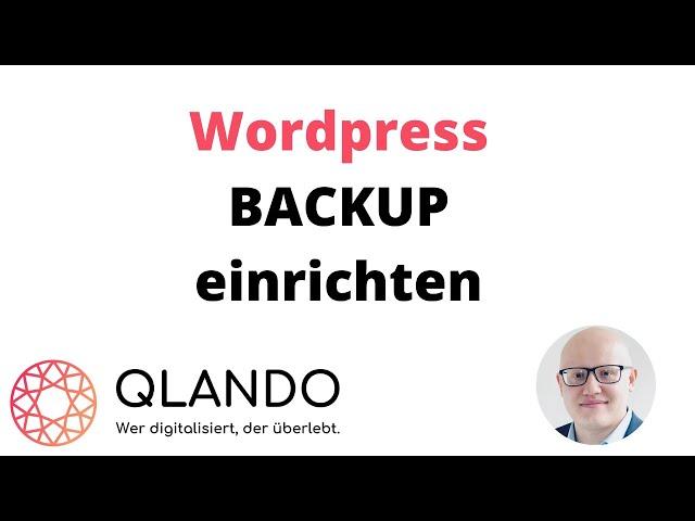 Wordpress Backup machen ( UpdraftPlus, Jetpack, All-In-One WP)   QLANDO
