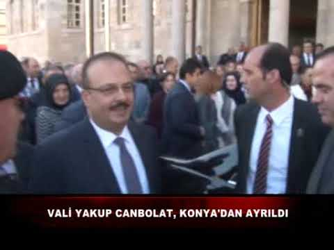 Vali Yakup Canbolat, Konya'dan Ayrıldı