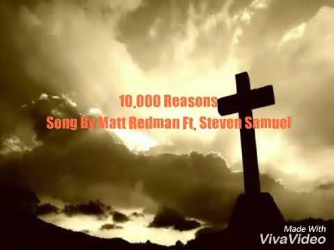 10,000 Reasons Song By Matt RedmanFt. Steven Samuel