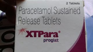 XTPara - 1000 mg  Tablet ( Sustained Release ) Use | Doages | Compostion | Side Effect, Hindi Review