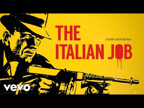 Ennio Morricone - The Italian Job [High Quality Audio]