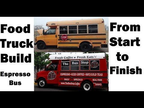 Food Truck Build - Espresso Bus Fabrication From Start To Finish